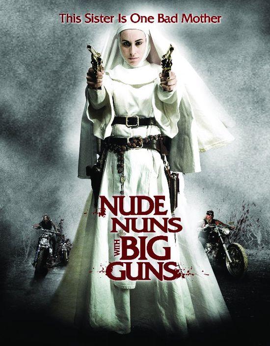 Nude Nuns with Big Guns movie